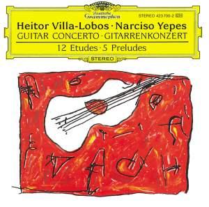 Villa-Lobos: Guitar Concerto, etc.