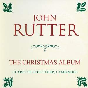 John Rutter: The Christmas Album