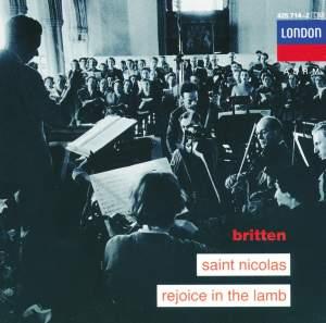 Britten: Saint Nicolas & Rejoice in the Lamb
