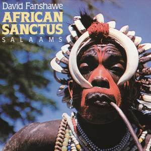 David Fanshawe: African Sanctus