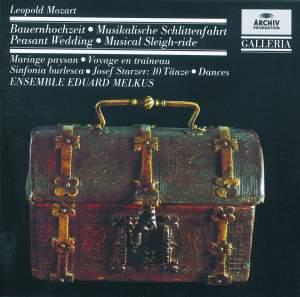 Leopold Mozart: Bauernhochzeit, Musikalische Schlittenfahrt & Sinfonia burlesca