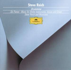 Reich: Drumming, Music for Mallet Instruments & Six Pianos