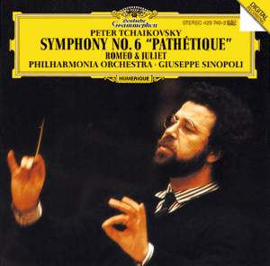 Tchaikovsky: Symphony No.6 'Pathétique' & Romeo and Julia - Fantasy Overture
