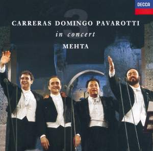Three Tenors - Carreras, Domingo, Pavarotti in Concert (1990)