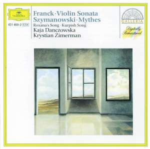 Franck: Violin Sonata & Szymanowski: Mythes