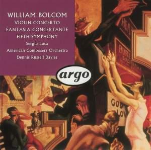 Bolcom: Violin Concerto, Symphony No. 5 & Fantasia Concertante