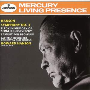 Hanson: Symphony No. 3, Elegy & Lament for Beowulf