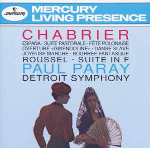 Chabrier & Roussel: Orchestral Works