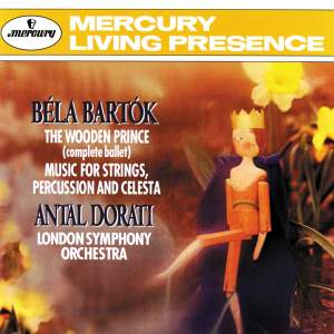 Bartók: The Wooden Prince and Music for Strings, Percussion & Celesta