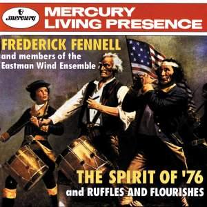 The Spirit of '76 & Ruffles and Flourishes