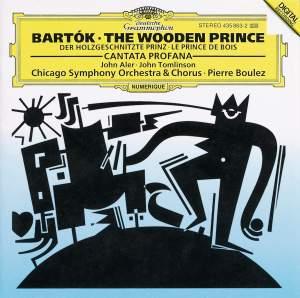 Bartók: The Wooden Prince & Cantata Profana