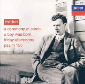 Britten: A Ceremony of Carols, Op. 28, etc.