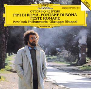 Respighi: Pini di Roma, Fontane di Roma & Feste Romane