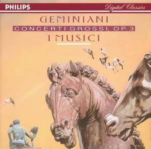 Geminiani, F: Concerti grossi (6), Op. 3
