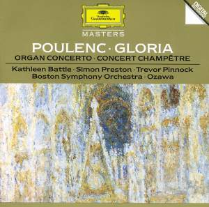 Poulenc: Gloria, Organ Concerto & Concert champêtre
