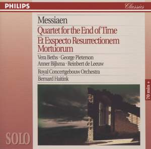 Messiaen: Quartet for the End of Time & Et Expecto Resurrectionem Mortuorum