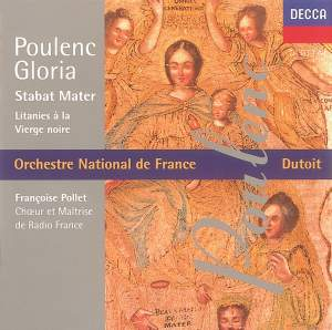 Poulenc: Gloria & Stabat Mater