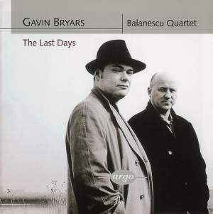 Bryars: The Last Days & String Quartets Nos. 1 & 2