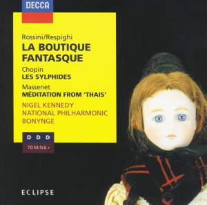 Rossini: La Boutique fantasque, Chopin: Les Sylphides & Massenet: Méditation