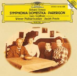 Strauss: Symphonia Domestica & Parergon