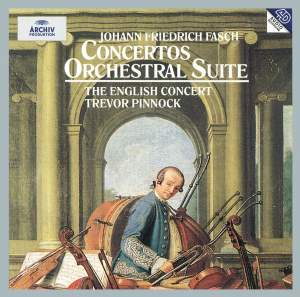 Fasch: Concertos and Orchestral Suites