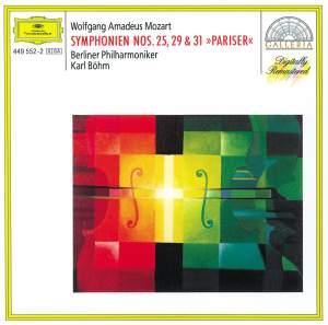 Mozart: Symphonies Nos. 25, 29 and 31