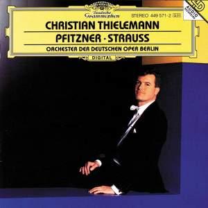 Christian Thielemann - Pfitzner & Strauss