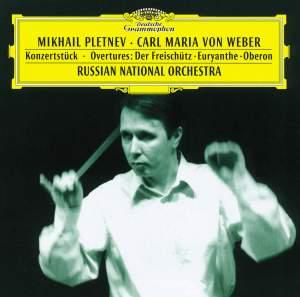 Weber: Konzertstück&#x3B; Overtures: Der Freischütz · Euryanthe · Oberon