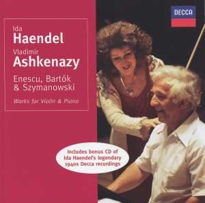 Enescu, Bartók & Szymanowski.: Works for Violin & Piano