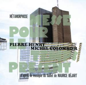 Pierre Henry: Metamorphose