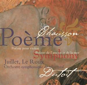 Chausson: Poème & Symphony