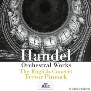 Handel - Orchestral Works