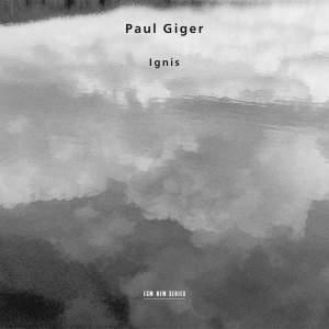 Paul Giger: Ignis