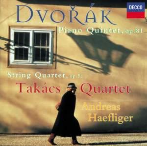 Dvorák: Piano Quintet in A & String Quartet No.10