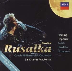 Dvořák: Rusalka, Op. 114 (highlights)