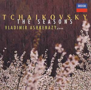 Tchaikovsky: The Seasons, Op. 37b, etc.