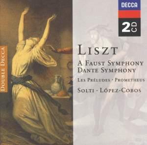 Liszt: A Faust Symphony, Dante Symphony, Les Préludes & Prometheus