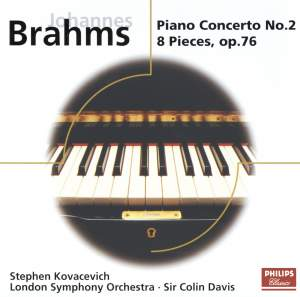 Brahms: Piano Concerto No. 2 & 8 Piano Pieces Op. 76