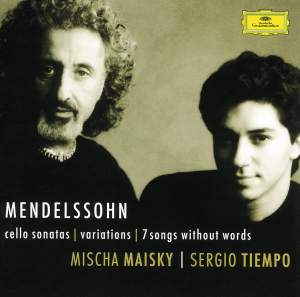 Mendelssohn: Cello Sonatas, Variations concertantes & 7 Songs without Words