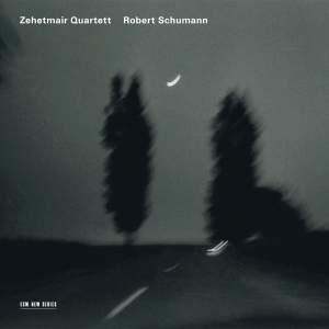 Schumann - String Quartets Nos. 1 & 3