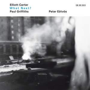 Eliott Carter: What Next?