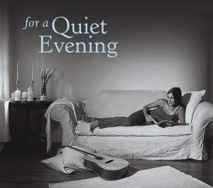 For A Quiet Evening