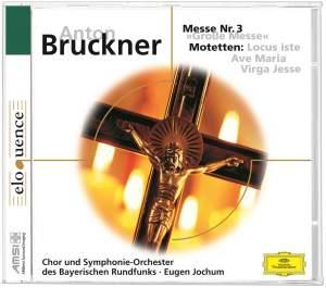 Bruckner: Grosse Messe No. 3