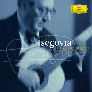 Segovia - The Great Master