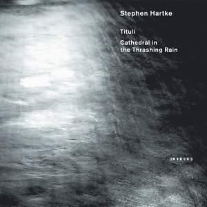 Stephen Hartke: Tituli