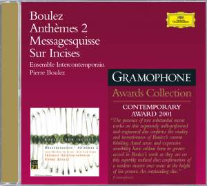 Boulez: Sur Incises, Messagesquisse and Anthèmes 2