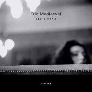 Trio Mediaeval - Stella Maris