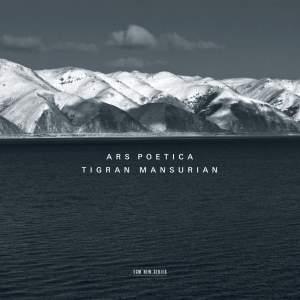 Mansurian: Ars Poetica