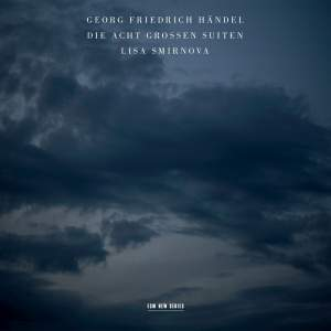 Handel: Die Acht Grossen Suiten (Eight Great Suites)