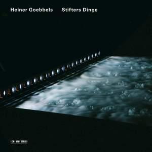 Heiner Goebbels: Stifters Dinge